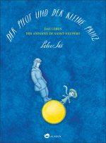 Cover: Peter Sís, Der Pilot und der kleine Prinz.