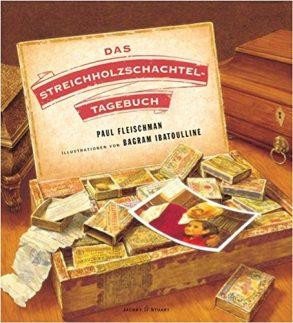 Cover: Paul Fleischmann; Das Streichholzschachteltagebuch