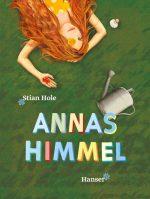 Cover: Stian Hole; Annas Himmel