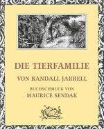 Cover: Randall Jarrell; Die Tierfamilie