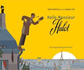 Cover: David Merveille; Hallo Monsieur Hulot