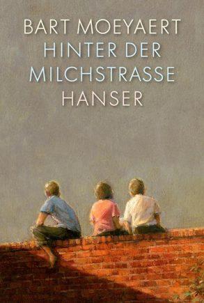 Cover: Bart Moeyaert; Hinter der Milchstraße