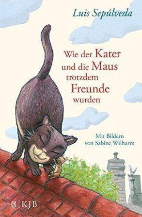 Cover: Luis Sepúlveda; Wie der Kater und die Maus trotzdem Freunde wurden