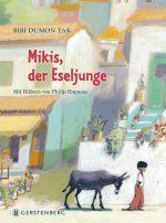 Cover: Bibi Dumon Tak; Mikis, der Eseljunge