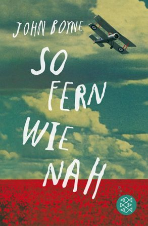 Cover: John Boyne; So fern wie nah