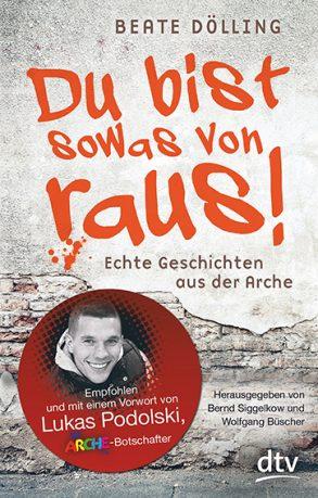 Cover: Beate Dölling; Du bist sowas von raus!