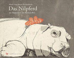 Cover: Marie von Ebner-Eschenbach; Das Nilpferd