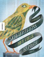 Cover: Kathryn Erskine; Schwarzweiß hat viele Farben