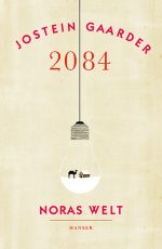 Cover: Jostein Gaarder; 2084 - Noras Welt