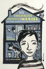 Cover: Nikola Huppertz; Die unglaubliche Geschichte von Wenzel, dem Räuber Kawinski, Strupp und dem Suseldusel