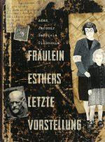 Cover: Adam Jaromir; Fräulein Esthers letzte Vorstellung