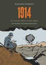 Cover: Reinhard Osteroth; 1914. Ein Maler zieht in den Krieg