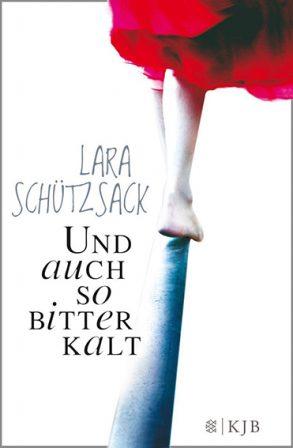 Cover: Lara Schützsack; Und auch so bitterkalt