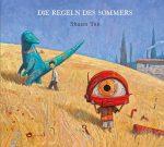 Cover: Shaun Tan; Die Regeln des Sommers