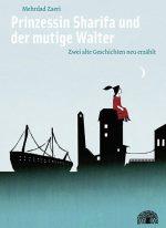 Cover: Anne Richter; Prinzessin Sharife und der mutige Walter