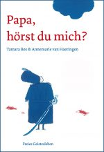 Cover: Tamara Bos; Papa, hörst du mich?