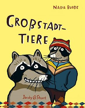 Cover: Nadia Budde; Großstadttiere