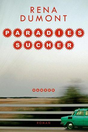 Cover: Rena Dumont; Paradiessucher