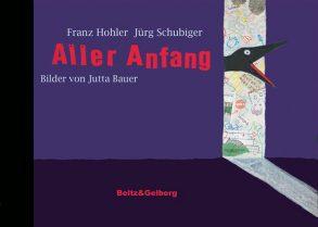Cover: Franz Hohler; Jürg Schubiger; Aller Anfang