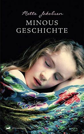 Cover: Mette Jakobsen; Minous Geschichte