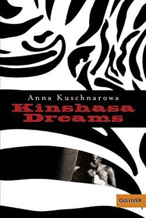Cover: Anna Kuschnarowa; Kinshasa Dreams