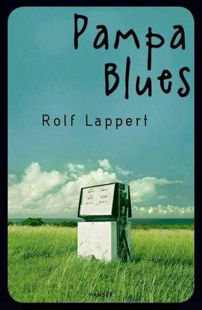 Cover: Rolf Lappert; Pampa Blues