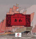 Cover: Weng Qi; Nora Frisch; Der Admiral des Kaisers
