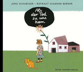 Cover: Jürg Schubiger; Als der Tod zu uns kam