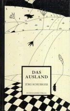 Cover: Jürg Schubiger; Das Ausland