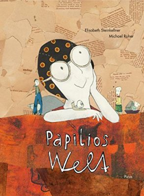 Cover: Elisabeth Steinkellner; Papilios Welt