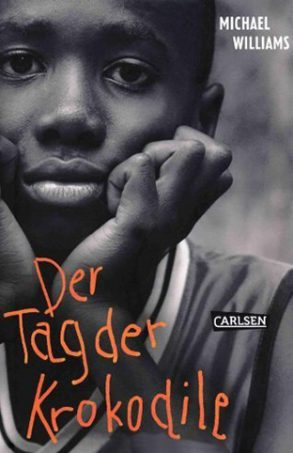 Cover: Michael Williams; Der Tag der Krokodile
