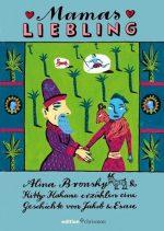 Cover: Alina Bronsky; Mamas Liebling