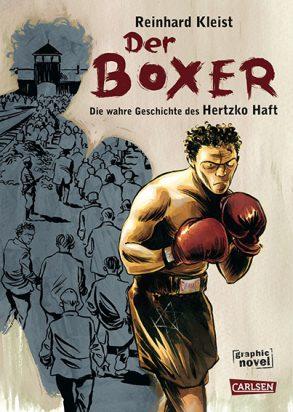 Cover: Reinhard Kleist; Der Boxer ‒ Die wahre Geschichte des Hertzko Haft