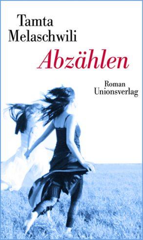 Cover: Tamta Melaschwili; Abzählen
