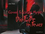 Cover: Conrad Ferdinand Meyer: Die Füße im Feuer