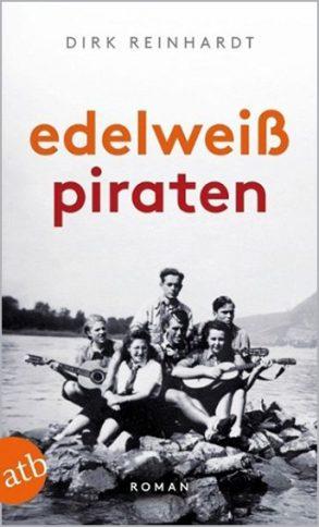 Cover: Dirk Reinhardt; Edelweißpiraten