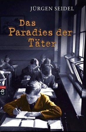 Cover: Jürgen Seidel; Das Paradies der Täter