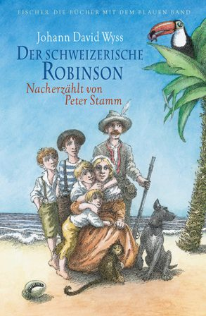Cover: Johann David Wyss; Der schweizerische Robinson